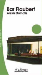 bar flaubert-alexis stamatis-9788495724786