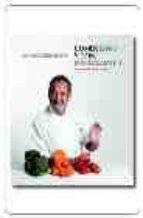 comer sano y con fundamento: 200 recetas para cuidarse disfrutand o-karlos arguiñano-9788496177086