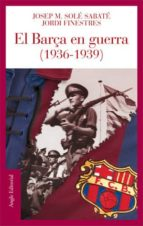 el barça en guerra (1936-1939)-jordi finestres-9788496521186