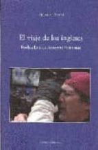el viaje de los ingleses: rodando con antonio banderas-agustin rivera-9788496582286