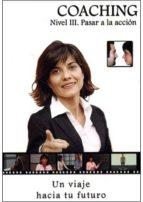 coaching (nivel iii): pasar a la accion (incluye dvd) mertxe pasamontes 9788496707986