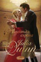 buscando esposa julia quinn 9788496711686