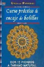 curso practico de encaje de bolillos brigitte bellon 9788496777286