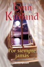 (pe) por siempre jamas lynn kurland 9788496829886