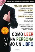 cómo leer a una persona como un libro (ebook)-gerard i. nierenberg-henry h. calero-gabriel grayson-9788496851986