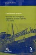 memorias de un refugiado español en el norte de africa, 1939 1956 carlos jimenez margalejo 9788496889286
