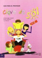 El libro de Clave de sol 3 prof autor VV.AA. DOC!
