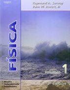 fisica (vol. 1) (3ª ed.)-raymond a. serway-john w. jewett-9788497321686