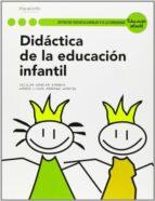 didactica de la educacion infantil (ciclos formativos de grado su perior)-cecilia garcia torres-maria luisa arranz martin-9788497327886