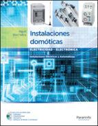 instalaciones domoticas: instalaciones electricas y automaticas (ciclos formativos de grado medio) miguel moro vallina 9788497328586