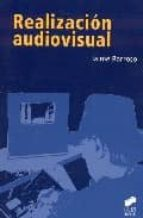 realizacion audiovisual-jaime barroso garcia-9788497565486