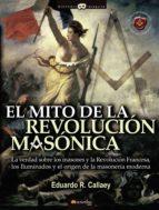 EL MITO DE LA REVOLUCION MASONICA