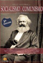 breve historia socialismo y del comunismo-javier paniagua-9788497637886