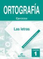 ortografia 1: las letras (eso)-jose maria echazarreta arzac-angel luis garcia aceña-9788497712286