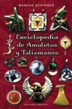 enciclopedia de amuletos y talismanes-markus schirner-9788497773386