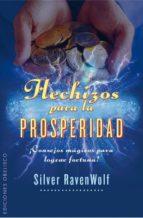 hechizos para la prosperidad silver ravenwolf 9788497779586