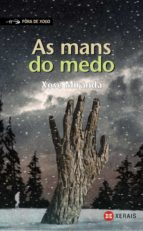 as mans do medo-xose miranda-9788497825986