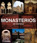 (pe) monasterios de españa pedro navascues 9788497856386