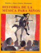 historia de la musica para niños monika heumann hans günter heumann 9788498411386