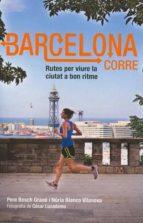 barcelona corre-pere bosch grane-nuria blanco vilanova-9788498503586