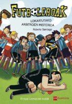 lokartutako arbitroen misterioa (euskera)-roberto garcia santiago-9788498555486