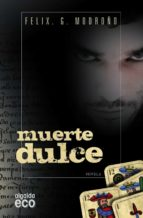 MUERTE DULCE
