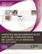 agentes medioambientales de castilla-la mancha. test parte genera l (2ª ed.)-9788499029986