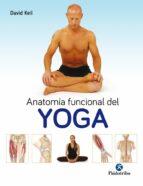 anatomia funcional del yoga-david keil-9788499106786