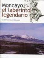 moncayo, el laberinto legendario-alberto serrano dolader-9788499110486