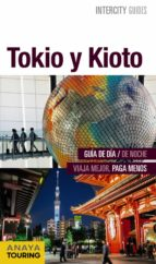 tokio y kioto 2016 (intercity guides) marc aitor morte ustarroz 9788499358086