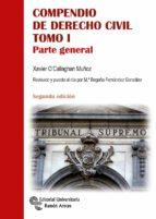 compendio de derecho civil (tomo i): parte general (3ª ed.) xavier ocallaghan muñoz 9788499612386