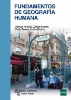 fundamentos de geografia humana-manuel antonio zarate martin-maria teresa rubio benito-9788499613086