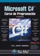 microsoft c#: curso de programacion (2ª ed.)-francisco javier ceballos sierra-9788499640686