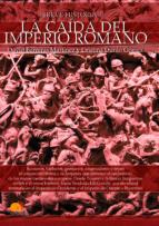 breve historia de la caída del imperio romano david carreras 9788499678986