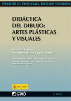 didáctica del dibujo: artes plásticas y visuales (ebook)-francisco esquinas-9788499803081