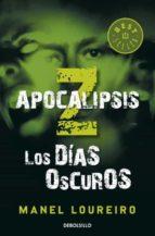 apocalipsis z: los dias oscuros-manel loureiro-9788499890586