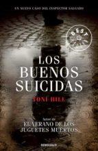 los buenos suicidas-toni hill-9788499896786