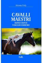 CAVALLI MAESTRI