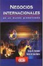 negocios internacionales en un mundo globalizado-sergio a. berumen-karen arriaza ibarra-9789702405986