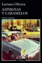 aspirinas y caramelos (ebook)-luciano olivera-9789876704786