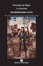 la celestina. decimonoveno acto (texto adaptado al castellano moderno por antonio gálvez alcaide) (ebook)-antonio galvez alcaide-fernando de rojas-cdlap00002686