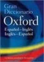 gran diccionario oxford español-ingles / ingles-español (4ª ed.)-8435157402896