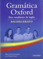 gramatica oxford: para estudiantes de ingles (bachillerato)-pilar cuder dominguez-9780194309196