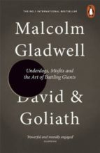 david and goliath: underdogs, misfits and the art of battling giants malcolm gladwell 9780241959596