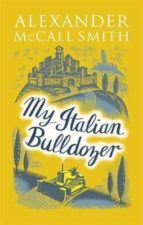my italian bulldozer-alexander mccall smith-9780349142296