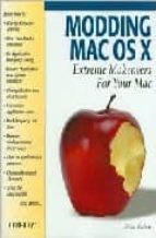 Modding mac os x: extreme makeovers for your mac Kindle descargar libros en la computadora