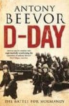 d-day: the battle for normandy-antony beevor-9780670918096