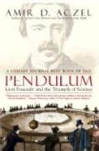 Descargar ebook para kindle Pendulum: leon foucault and the triumph of science