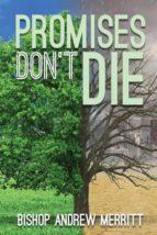 El libro de Promises dont die autor ANDREW MERRITT- DOC!