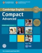 compact advanced student s book pack (student s book with answers with cd rom and class audio cds(2)) 9781107418196